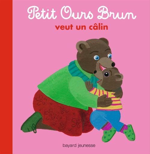 Marie Aubinais Petit Ours Brun veut un câlin