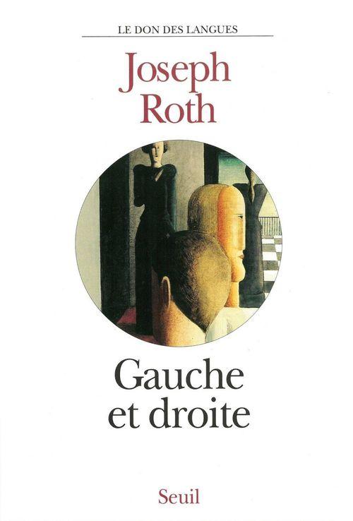 Joseph Roth Gauche et Droite