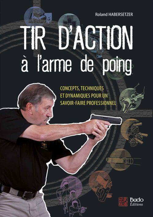 Roland Habersetzer Tir d'action à l'arme de poing