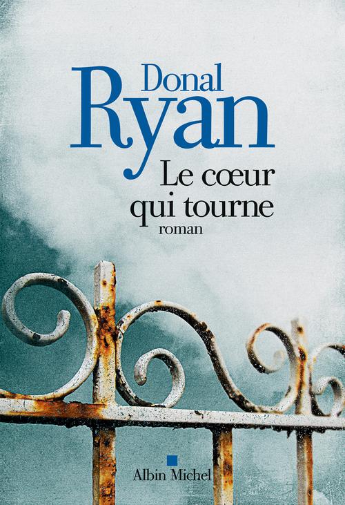 Donal Ryan Le Coeur qui tourne