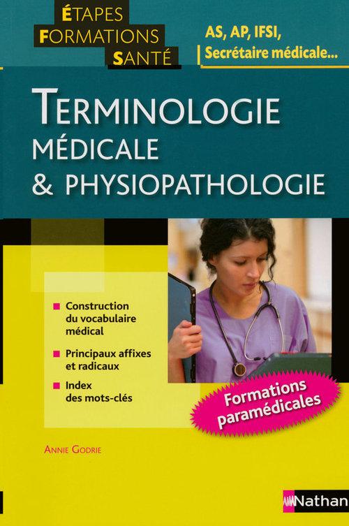 Annie Godrie Terminologie médicale et physiopathologie