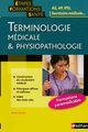 Terminologie m�dicale et physiopathologie (�dition 2008)