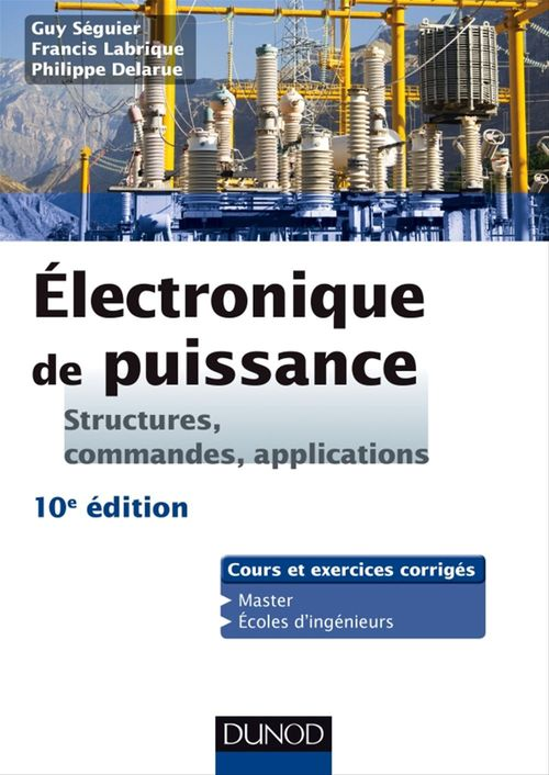 Electronique de puissance - 10e éd.