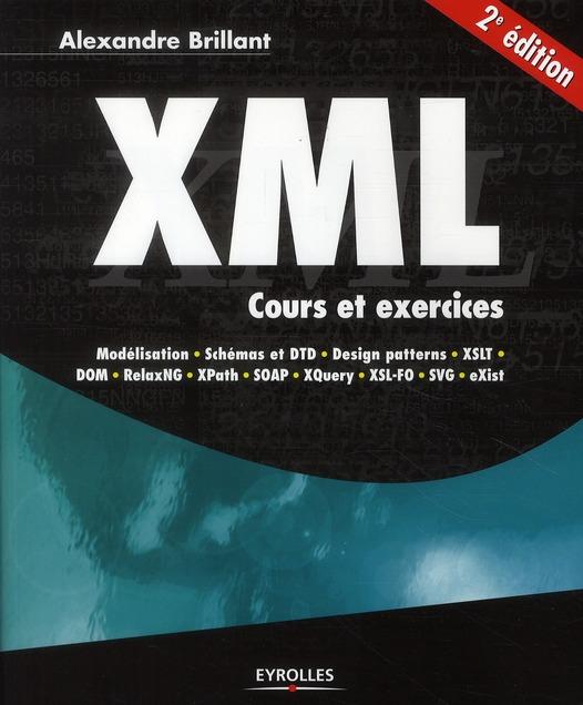 XML ; cours et exercices (2e édition)