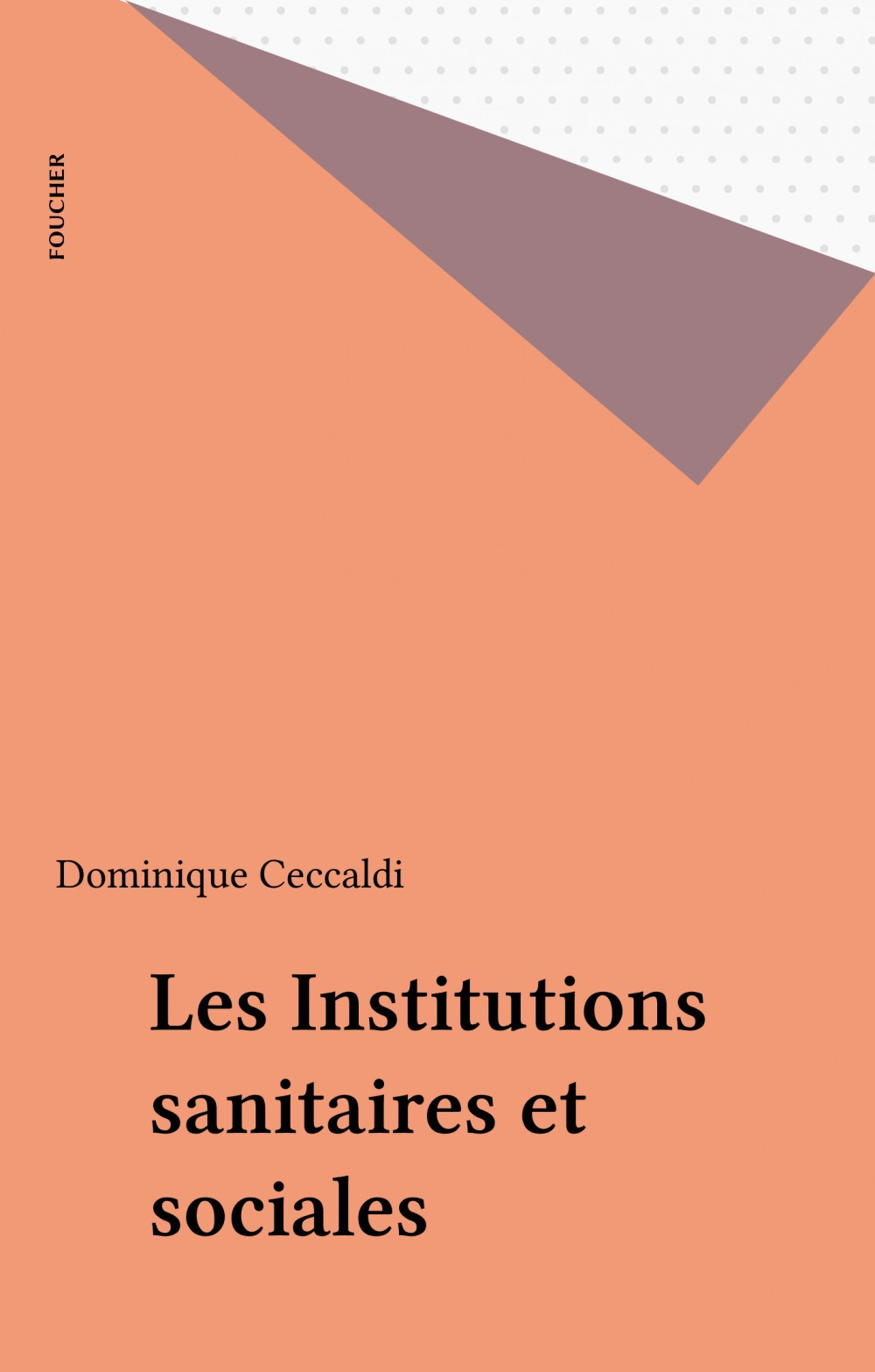 Les Institutions sanitaires et sociales