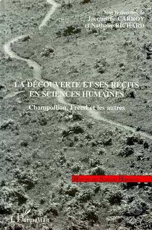 Nathalie Richard La Découverte et ses Récits en Sciences Humaines