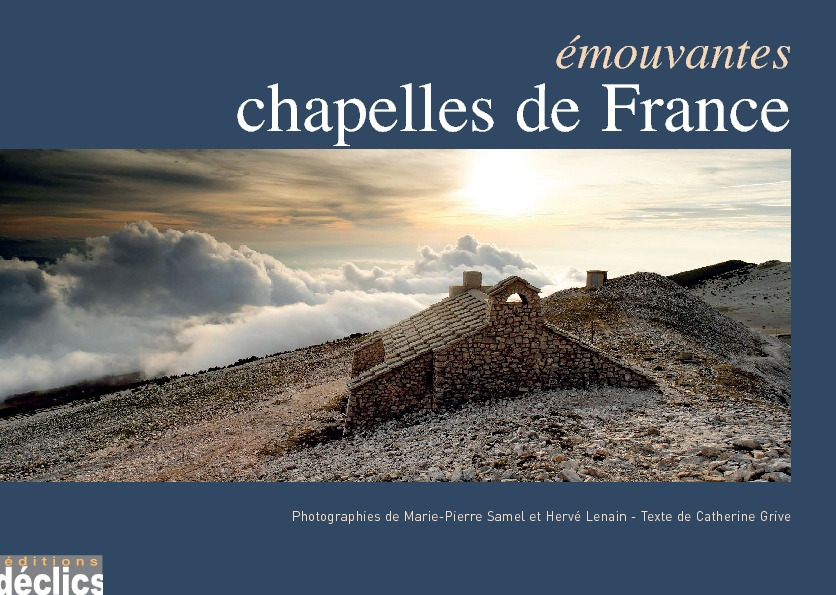Emouvantes chapelles de France 2009