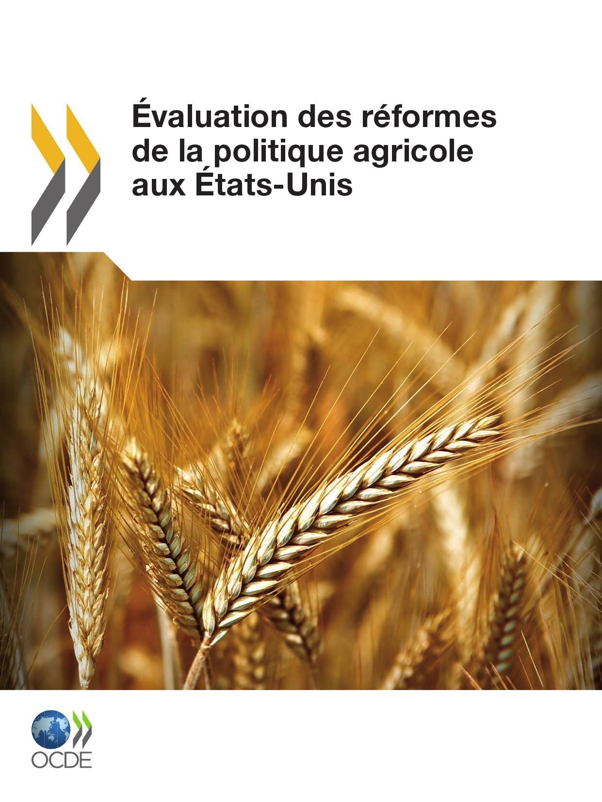 Collectif Évaluation des réformes de la politique agricole aux États-Unis