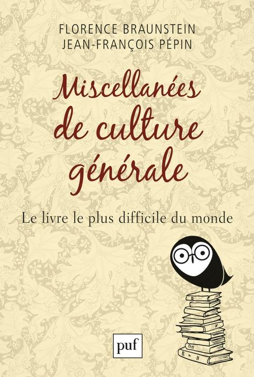 Jean-François Pépin Miscellanées de culture générale
