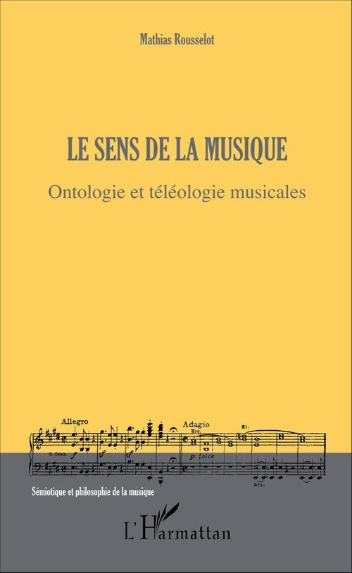 Mathias Rousselot Le sens de la musique
