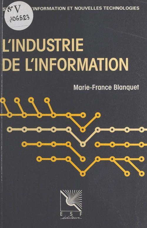 L'industrie de l'information : l'offre et la demande