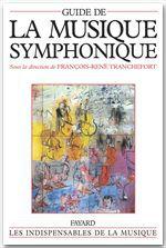 François-René Tranchefort Guide de la musique symphonique