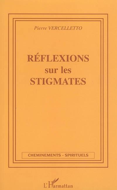 Reflexions Sur Les Stigmates
