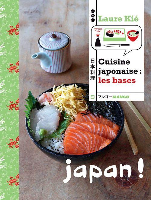 Laure Kié Cuisine japonaise : les bases