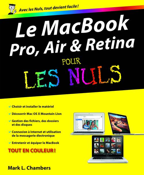 Mark L CHAMBERS MacBook (Pro, Air et Retina) Pour les Nuls