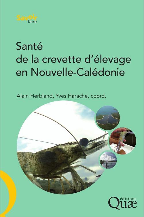 Alain Herbland Santé de la crevette d'élevage en Nouvelle-Calédonie