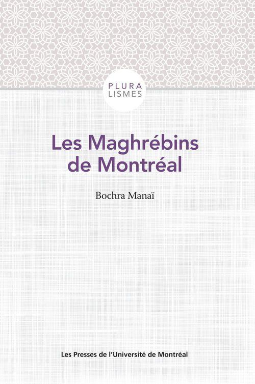 Bochra Manaï Les Maghrébins de Montréal