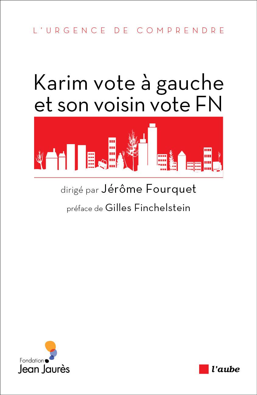 Nicolas LEBOURG Karim vote à gauche et son voisin vote FN