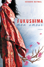 Fukushima mon amour
