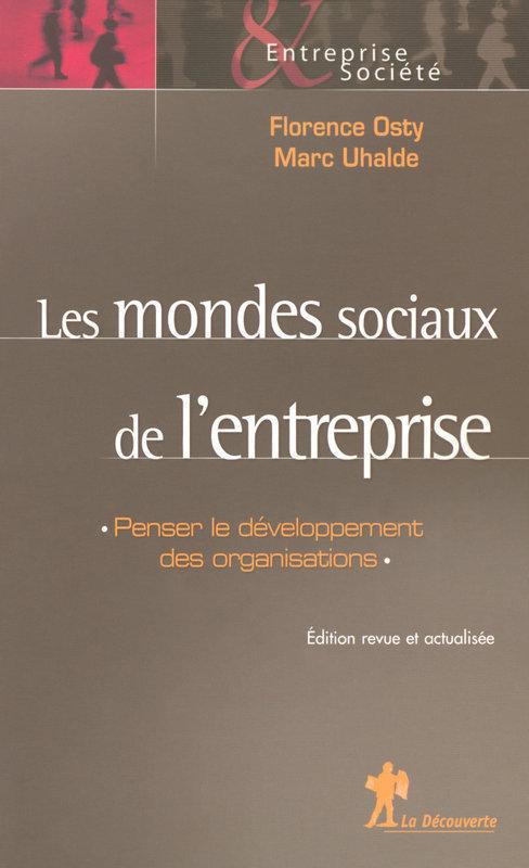 Renaud SAINSAULIEU Les mondes sociaux de l'entreprise