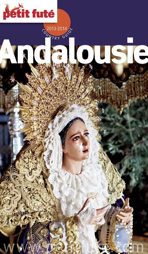 Andalousie 2013-2014 Petit Fut� (avec cartes, photos + avis des lecteurs)