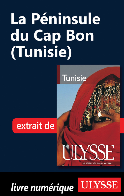 Yves Seguin La Péninsule du Cap Bon (Tunisie)