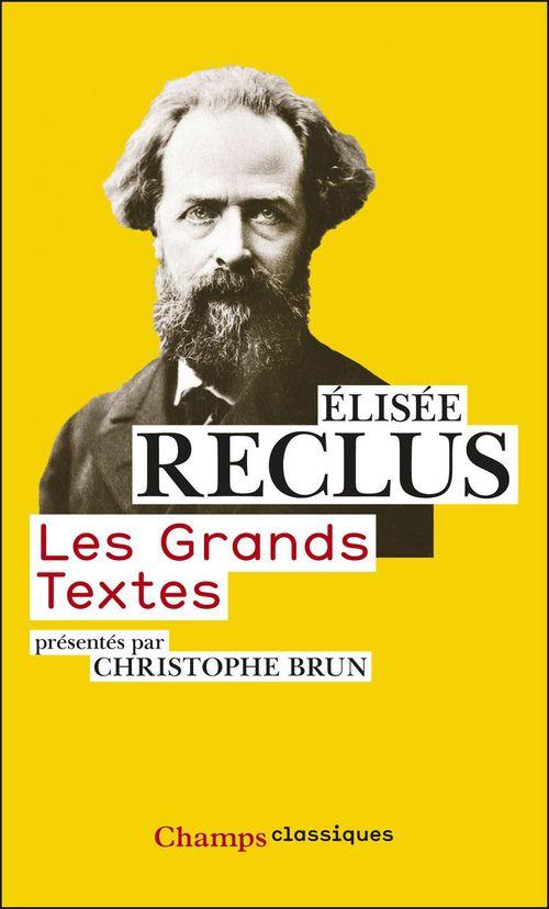 Elisée Reclus Les Grands Textes