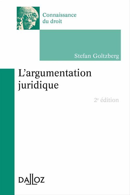 Stefan Goltzberg L'argumentation juridique