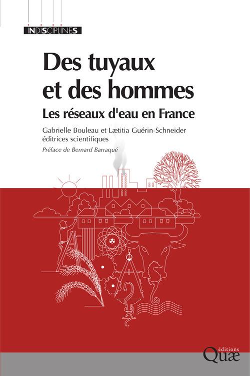 Des tuyaux et des hommes ; les réseaux d'eau en France