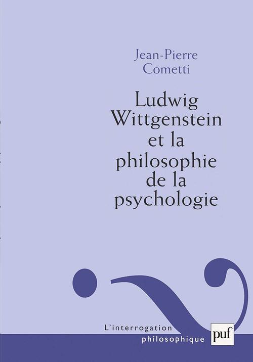Ludwig Wittgenstein et la philosophie de la psychologie
