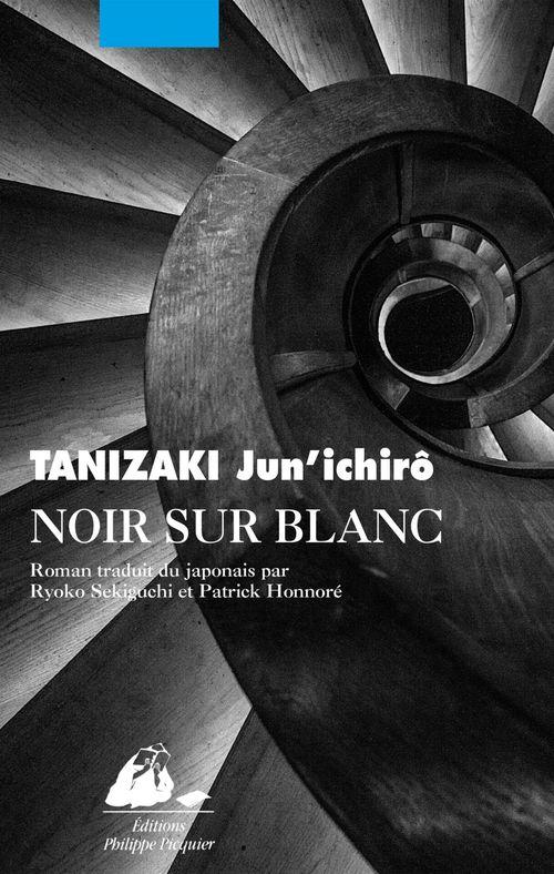 Jun'ichiro TANIZAKI Noir sur blanc