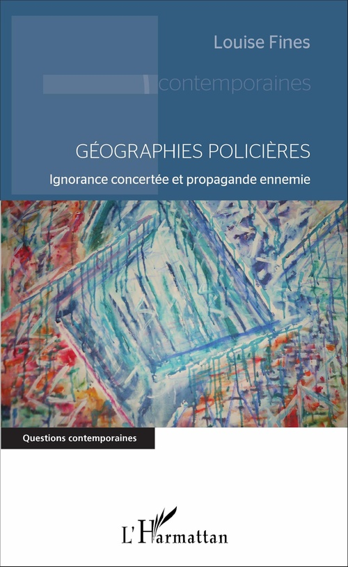 Louise Fines Géographies policières