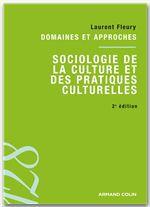 Laurent Fleury Sociologie de la culture et des pratiques culturelles