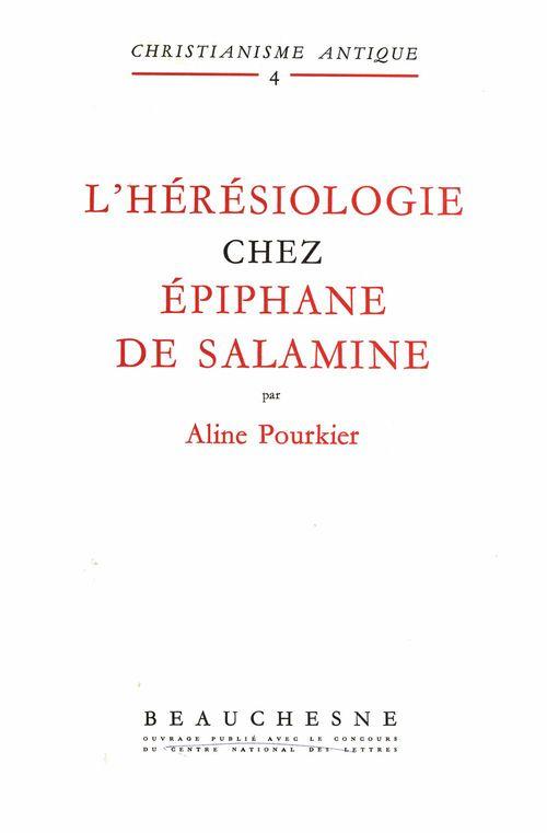 L'hérésiologie chez Epiphane de Salamine