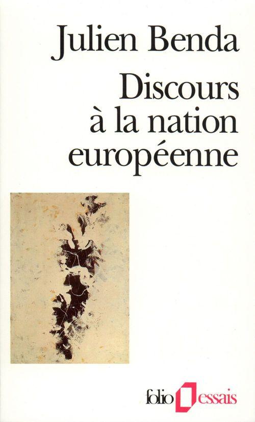Julien Benda Discours à la nation européenne