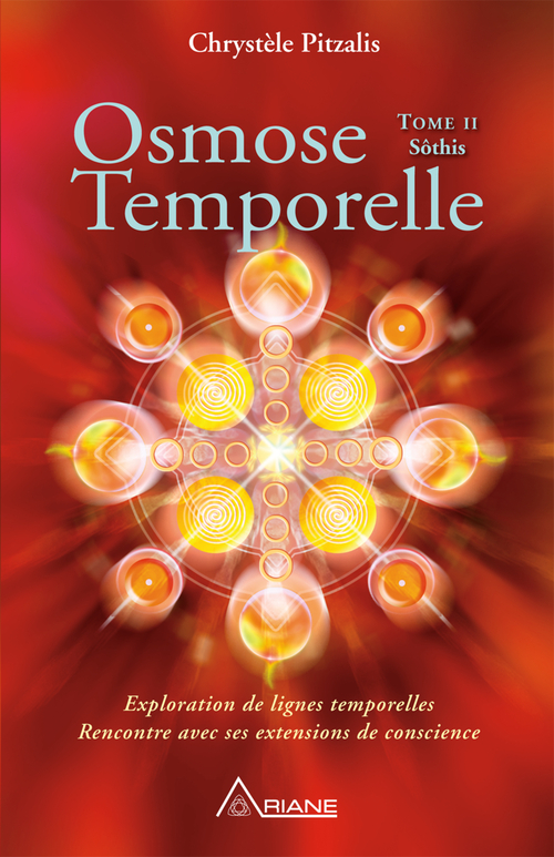 Chrystèle Pitzalis Osmose temporelle - tome II Sôthis