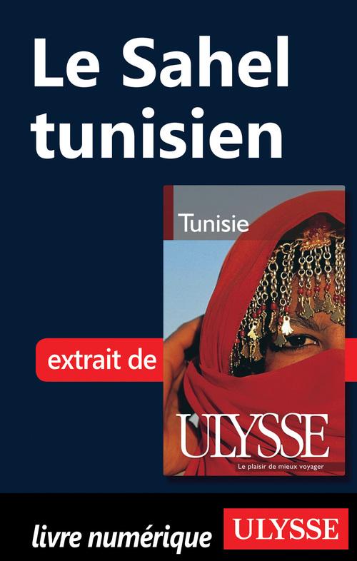 Yves Seguin Le Sahel tunisien