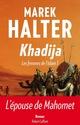 Les femmes de l'Islam t.1 ; Khadija