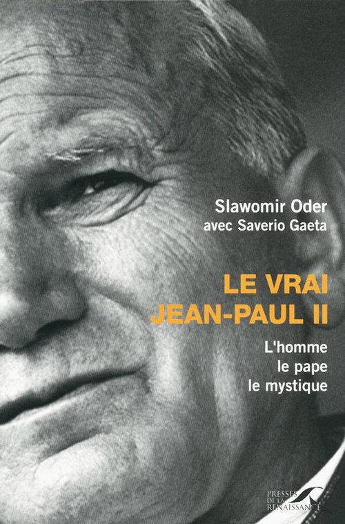 Saverio GAETA Le Vrai Jean-Paul II