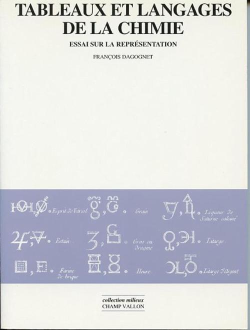 François DAGOGNET Tableaux et langages de la chimie