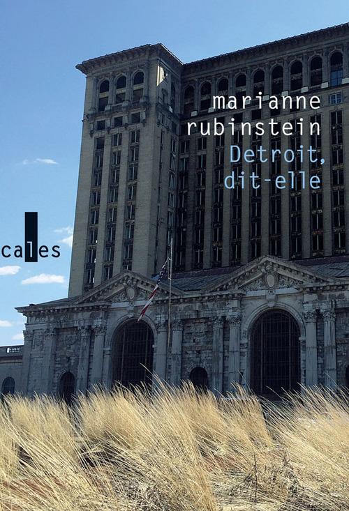 Marianne Rubinstein Detroit, dit-elle. Économies de la survie