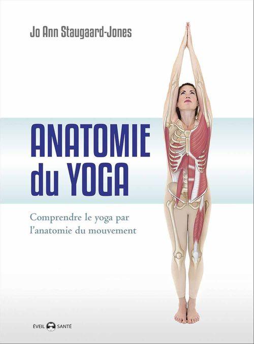 Jo Ann Staugaard-Jones Anatomie du yoga