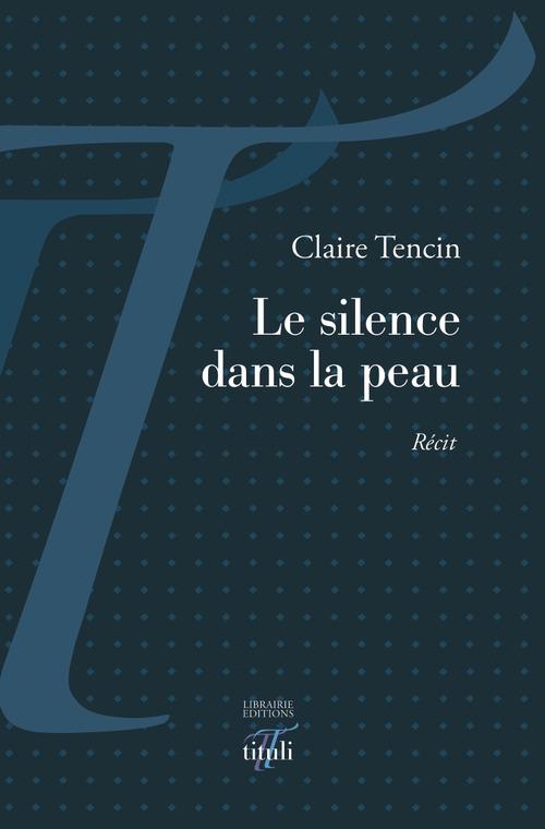 Le silence dans la peau