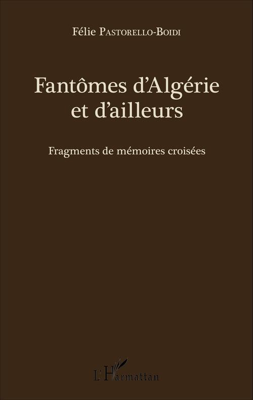 Fantômes d'Algérie et d'ailleurs