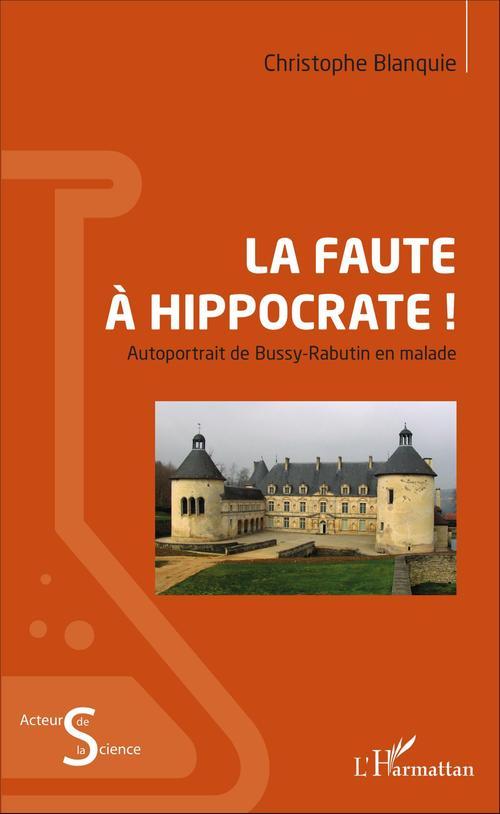 Christophe Blanquie La faute à Hippocrate !