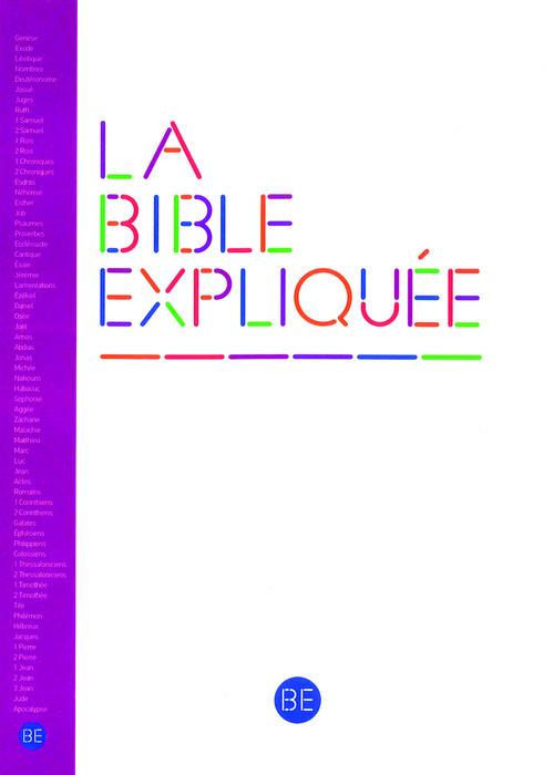 Collectif La Bible Expliquée sans les livres deutérocanoniques