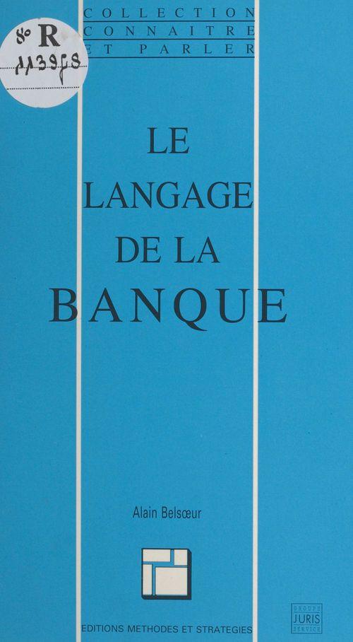Le langage de la banque