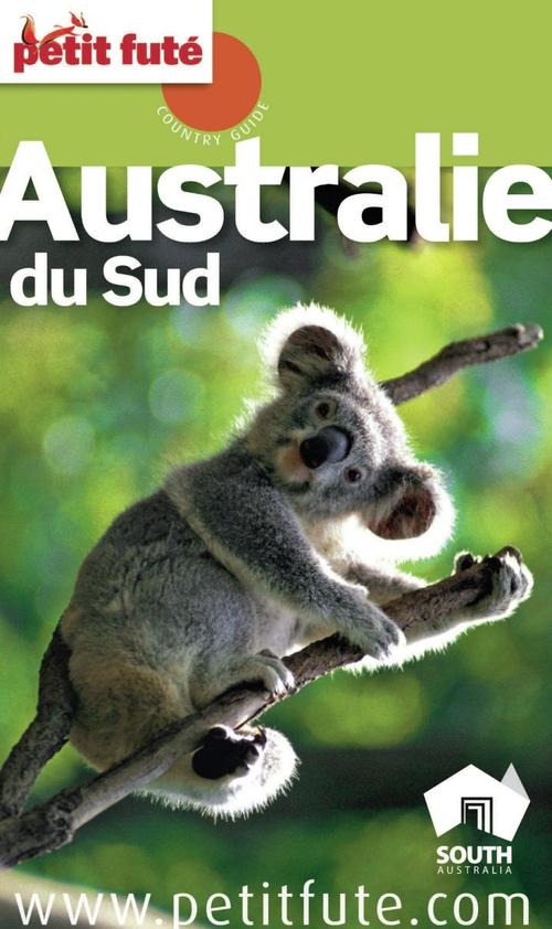 Collectif Petit Fute Australie du Sud (édition 2013)