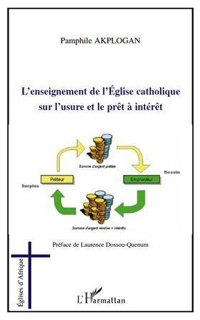 Pamphile Akplogan L'enseignement de l'Église catholique sur l'usure et le prêt à intérêt