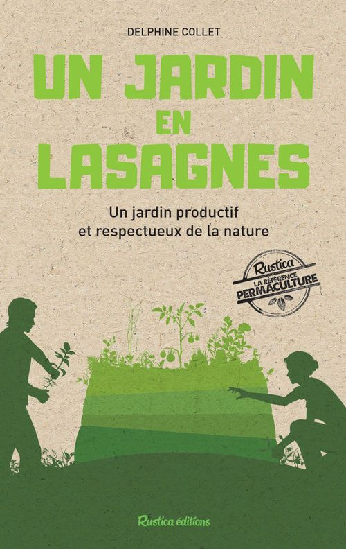 Delphine Collet Un jardin en lasagnes